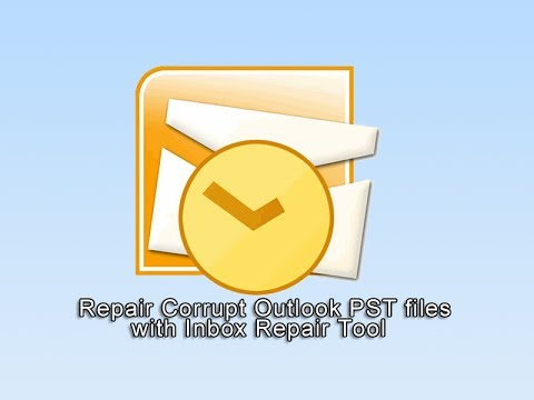 Outlook Repair Using Scanpst exe