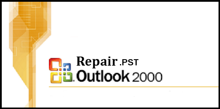 Scan PST Outlook 2000