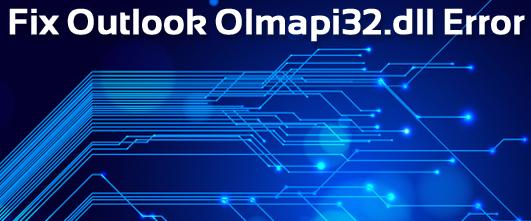 olmapi32.dll was not found