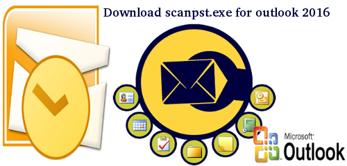 download scanpst.exe for outlook 2016