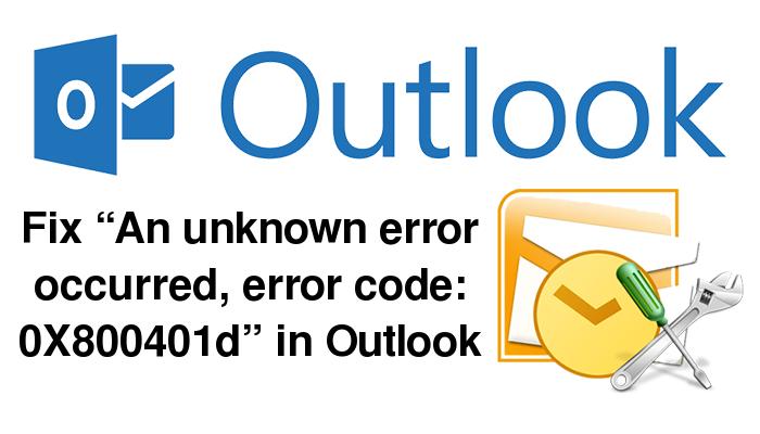 Er is een onbekende fout opgetreden, foutcode: 0X800401d