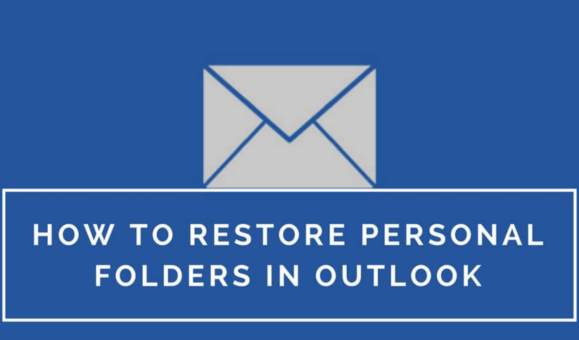 Recover Lost Personal Folder in Outlook