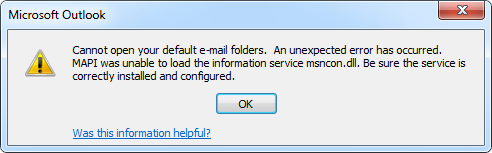 Cannot open your default email folders in Outlook