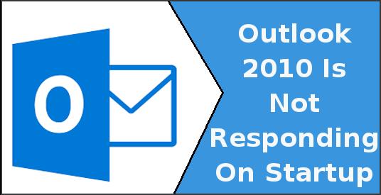 لا يستجيب Outlook 2010 عند بدء التشغيل