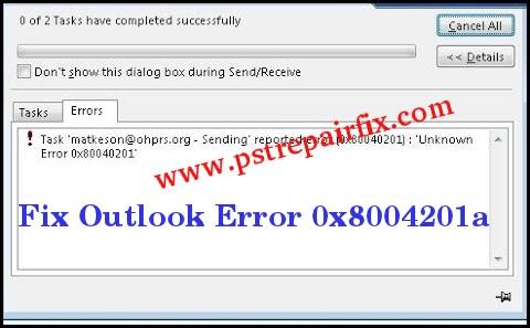 إصلاح خطأ Outlook 0x8004201a