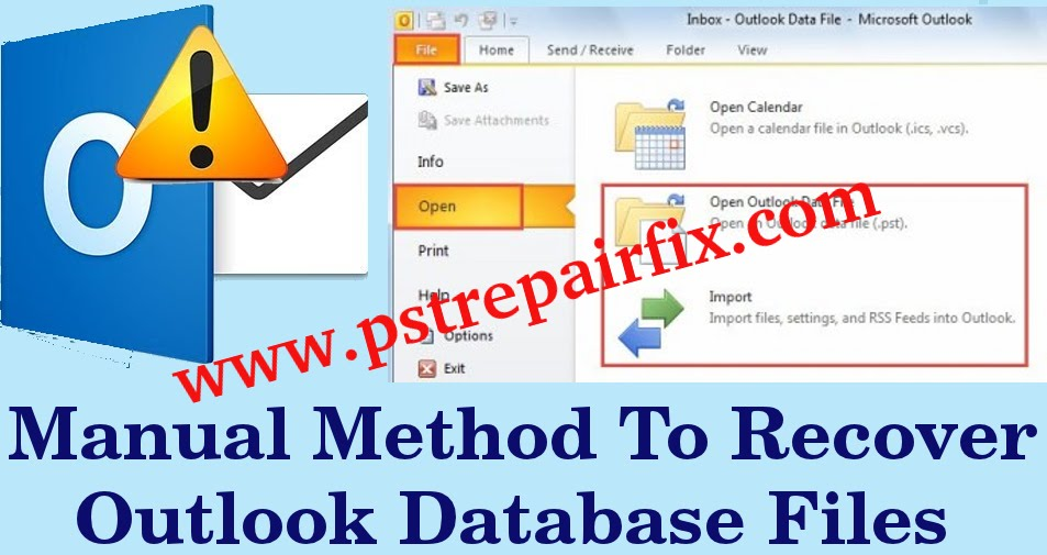 Manual method to recover Outlook database files