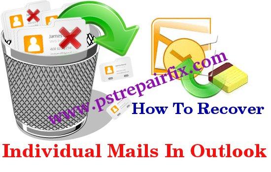 استعادة الرسائل الفردية في Outlook