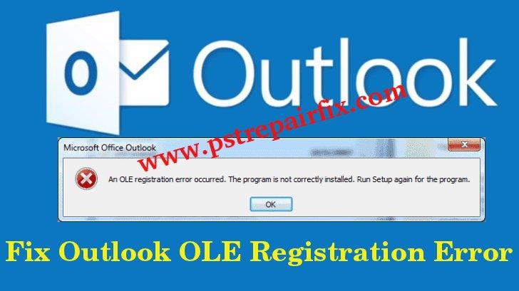 Fix Outlook OLE Registration Error