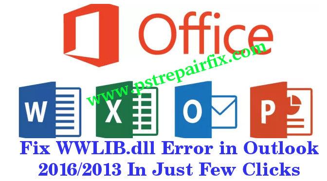 إصلاح خطأ WWLIB.dll في Outlook 2016/2013