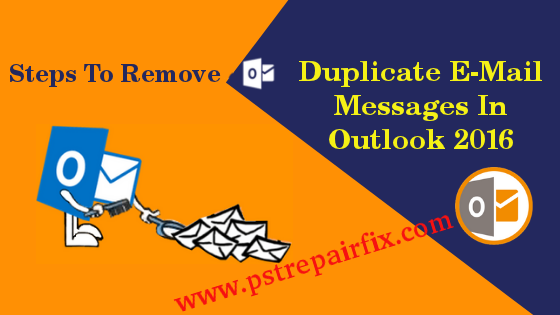 remove duplicate e-mail messages in Outlook 2016