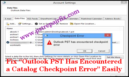 Fix Outlook PST Has Encountered a Catalog Checkpoint Error
