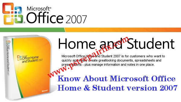 Know About Microsoft Office Home & Student version 2007