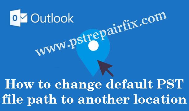 cambiar la ruta predeterminada del archivo PST a otra ubicación