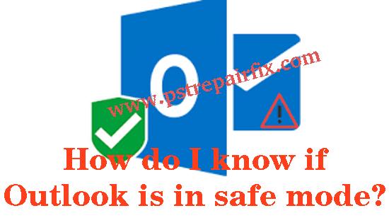 Outlook est en mode sans échec