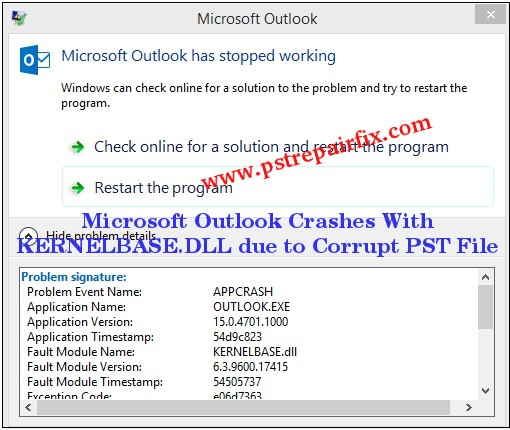 Microsoft Outlook Crashes With KERNELBASE.DLL due to Corrupt PST File
