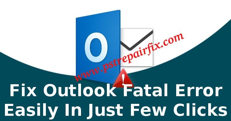 Correction d'une erreur irrécupérable dans Outlook