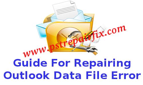Repairing Outlook Data File Error